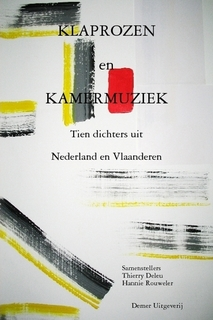 Klaprozen en kamermuziek. Tien dichters uit Nederland en Vlaanderen.